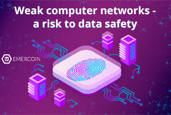Weak computer networks – a risk to data safety