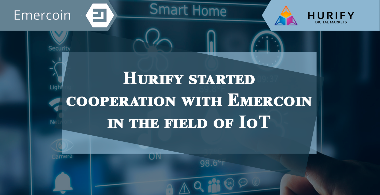 Hurify started cooperation with Emercoin in the field of IoT