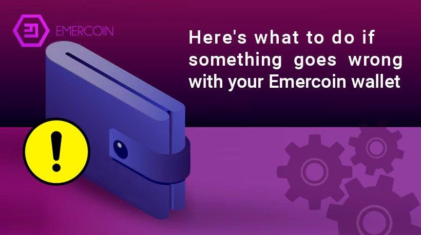 Here's what to do if something goes wrong with your Emercoin wallet